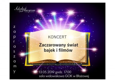 """Koncert """"Zaczarowany Świat Bajek i Filmów"""""""