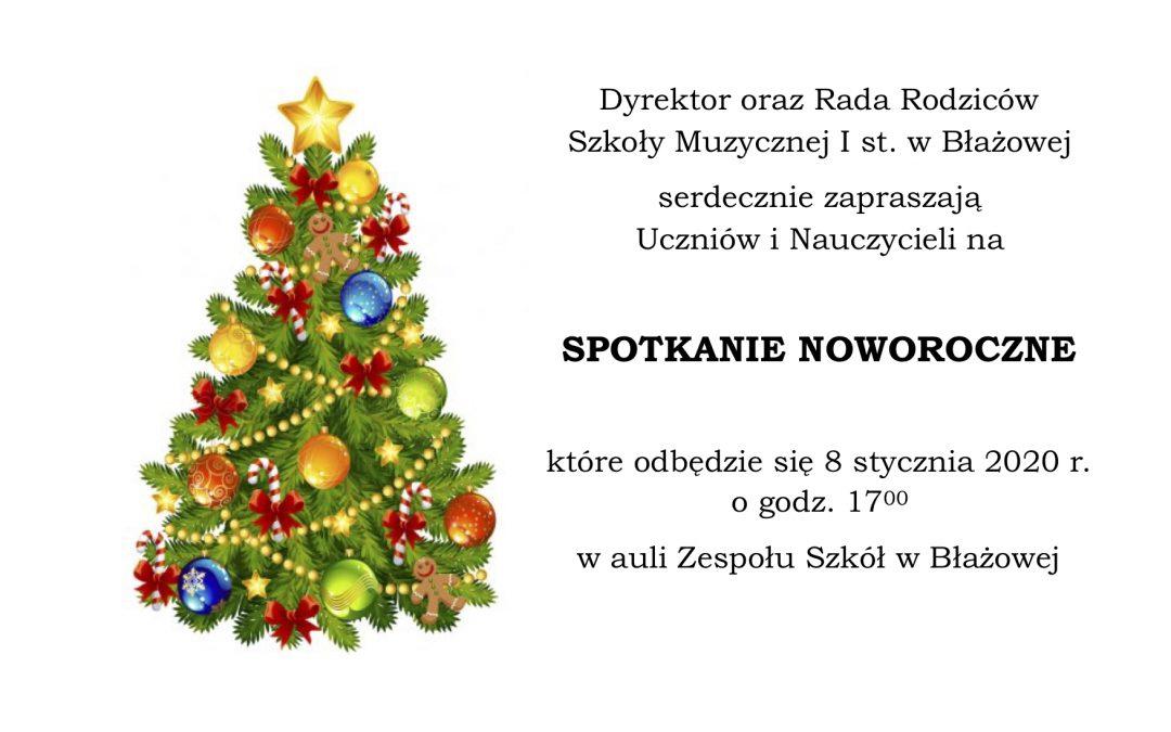 Zaproszenie na SPOTKANIE NOWOROCZNE !!!