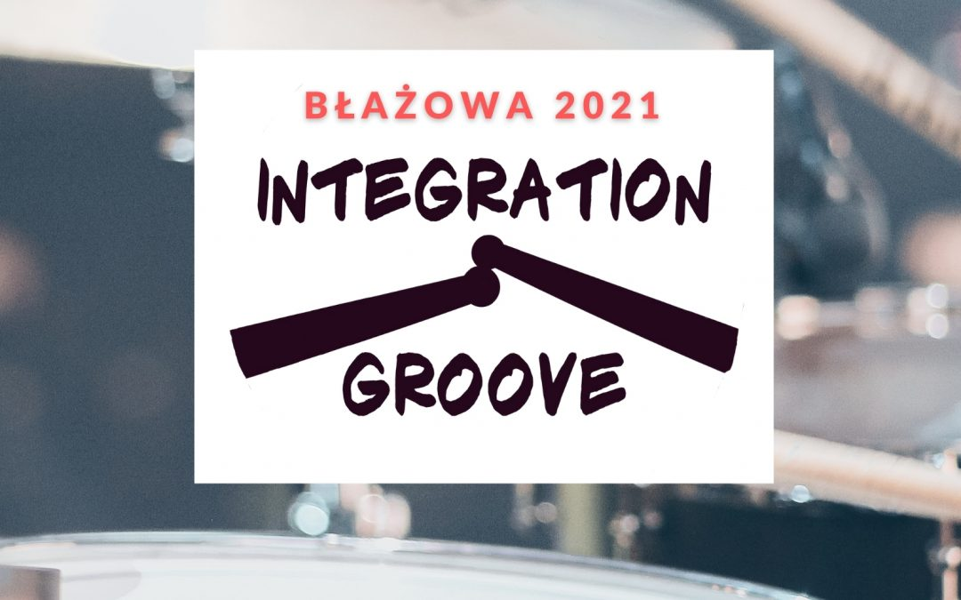 Warsztaty perkusyjne INTEGRATION&GROOVE (11 EDYCJA)